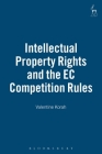 Intellectual Property Rights and the EC Competition Rules Cover Image