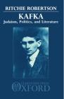 Kafka: Judaism, Politics, and Literature Cover Image