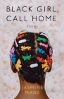 Black Girl, Call Home Cover Image