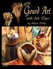 Gourd Art with Ink Dyes Cover Image