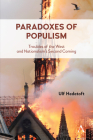 Paradoxes of Populism: Troubles of the West and Nationalism's Second Coming Cover Image