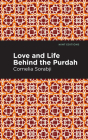 Love and Life Behind the Purdah Cover Image