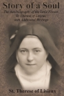 Story of a Soul: The Autobiography of the Little Flower, St. Therese of Lisieux, with Additional Writings Cover Image