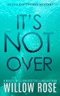 It's Not Over Cover Image
