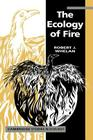 The Ecology of Fire (Cambridge Studies in Ecology) Cover Image