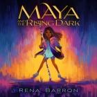 Maya and the Rising Dark Cover Image
