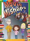 Movie Mishaps (Abby and the Book Bunch) Cover Image