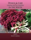 Design & Care of Landscapes & Gardens in the South, Volume 2 Cover Image