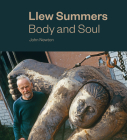 Llew Summers: Body and Soul Cover Image