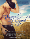 Wrapped and Strapped (Blacktop Cowboys #7) Cover Image
