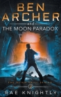 Ben Archer and the Moon Paradox (The Alien Skill Series, Book 3) Cover Image