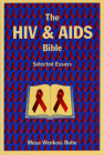 The HIV and AIDS Bible: Selected Essays Cover Image