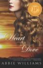 Heart of a Dove (The Dove Saga #1) Cover Image