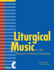 Liturgical Music for the Revised Common Lectionary, Year C Cover Image