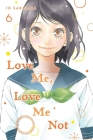 Love Me, Love Me Not, Vol. 6 Cover Image
