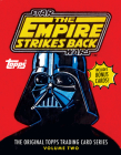 Star Wars: The Empire Strikes Back: The Original Topps Trading Card Series, Volume Two (Topps Star Wars) Cover Image