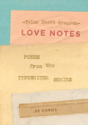 Love Notes: 30 Cards (Postcard Book): Poems from the Typewriter Series Cover Image