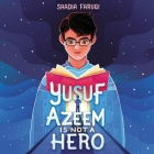 Yusuf Azeem Is Not a Hero Cover Image