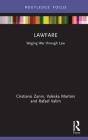 Lawfare: Waging War through Law Cover Image