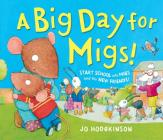 A Big Day for Migs (Andersen Press Picture Books) Cover Image