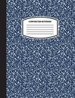 Classic Composition Notebook: (8.5x11) Wide Ruled Lined Paper Notebook Journal (Dark Blue) (Notebook for Kids, Teens, Students, Adults) Back to Scho Cover Image