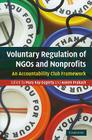 Voluntary Regulation of NGOs and Nonprofits: An Accountability Club Framework Cover Image
