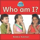 Who Am I? (My World #4) Cover Image