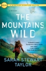 The Mountains Wild: A Mystery (Maggie D'arcy Mysteries #1) Cover Image