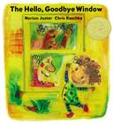 The Hello, Goodbye Window (Caldecott Medal - Winner Title(s)) Cover Image