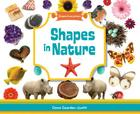 Shapes in Nature (Shapes Everywhere) Cover Image