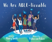 We Are ABLE-lievable Cover Image