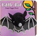 Little Bat: Finger Puppet Book: (Finger Puppet Book for Toddlers and Babies, Baby Books for Halloween, Animal Finger Puppets) (Little Finger Puppet Board Books) Cover Image