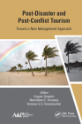 Post-Disaster and Post-Conflict Tourism: Toward a New Management Approach Cover Image
