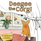 Deegee the Corgi Cover Image