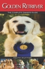 Golden Retriever: The Complete Owners Guide Cover Image