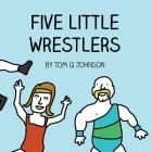 Five Little Wrestlers Cover Image