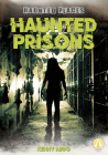 Haunted Prisons Cover Image