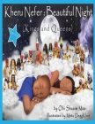 Kheru Nefer: Beautiful Night Kings and Queens Coloring Book: Beautiful Night Coloring Book: Beautiful Night Cover Image