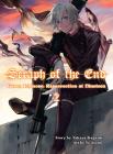 Seraph of the End: Guren Ichinose, Resurrection at Nineteen, volume 2 Cover Image