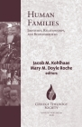 Human Families: Identities, Relationships, and Responsibilities Cover Image