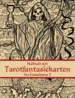 Malbuch mit Tarotfantasiekarten für Erwachsene 2 Cover Image