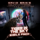Tiger in the Sky (David Brin's Out of Time #2) Cover Image