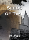Seeds of Time: An Eagle Glen Trilogy Book Cover Image