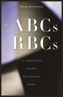 The ABCs of RBCs: An Introduction to Dynamic Macroeconomic Models Cover Image