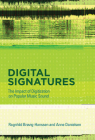 Digital Signatures: The Impact of Digitization on Popular Music Sound Cover Image