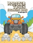 Monster Truck Coloring Book for Kids Ages 4-8: 30 Original Big Monster Trucks Illustrations for Boys and Girls Cover Image