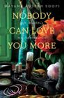 Nobody Can Love You More: Life in Delhi's Red Light District Cover Image
