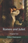 Romeo and Juliet: Original Text Cover Image