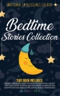 Bedtime Stories Collection: This book includes: Mindfulness Lullabies to Make Children Fall Asleep Fast, Deep Sleep Stories for Kids, Mindful Medi Cover Image