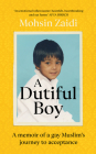 A Dutiful Boy: A Memoir of a Gay Muslim's Journey to Acceptance Cover Image